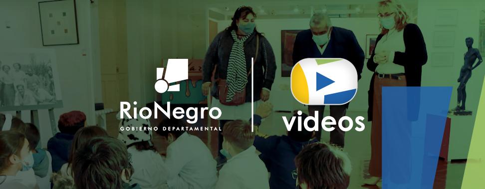 Videos - Río Negro Gobierno Departamental